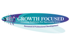 GROWTH FOCUSED - Creating Pathways For Successful Lives