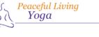 Peaceful Living Yoga
