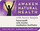 Awaken Natural Health - Homeopath and Reiki Master Louise Kanjee